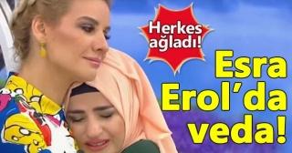 Esra Erol'dan duygusal veda