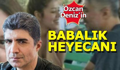 Özcan Deniz'in 25 yaşındaki sevgilisi hamile