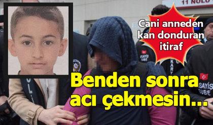 Sakarya'da öz oğlunu boğarak öldüren anne cinayeti böyle itiraf etti