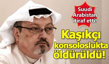 Suudi Arabistan itiraf etti: Cemal Kaşıkçı konsoloslukta öldürüldü! Cemal Kaşıkçı nasıl öldürüldü?