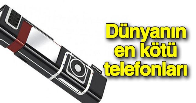 İşte dünyanın en kötü telefonları