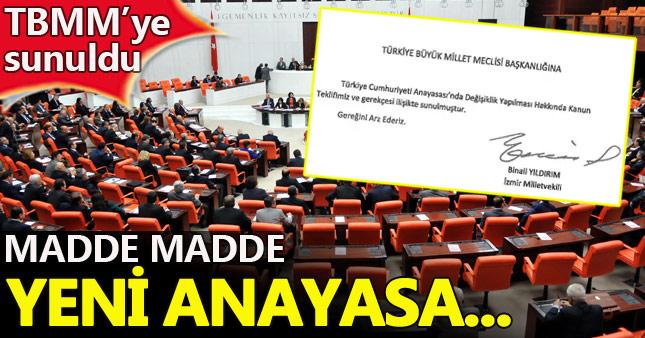 İşte madde madde yeni anayasa teklifi l Anayasa teklifinin tam metni yayınlandı