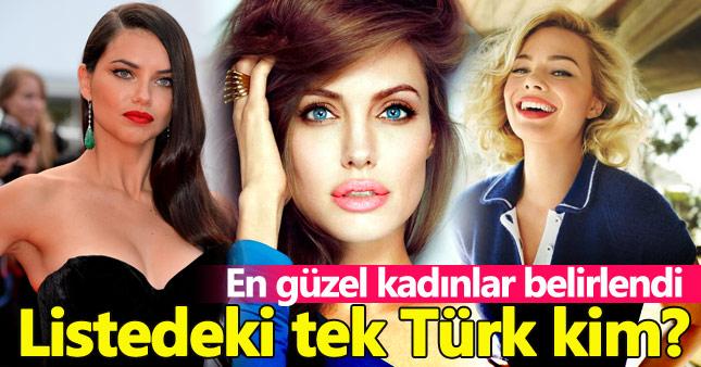 Dünyanın en güzel kadınları listesindeki Türk kim?