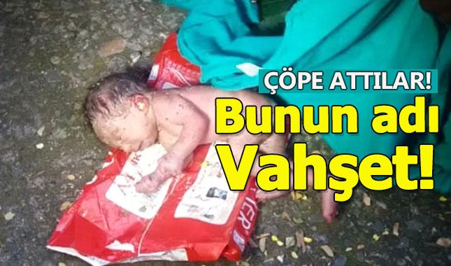 Erkek doğmadı diye bebeği çöpe attılar