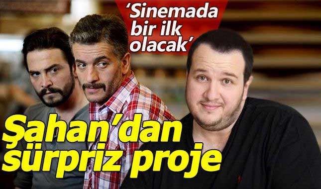 Şahan Gökbakar, Murat Cemcir ve Ahmet Kural ile aynı projede buluşuyor